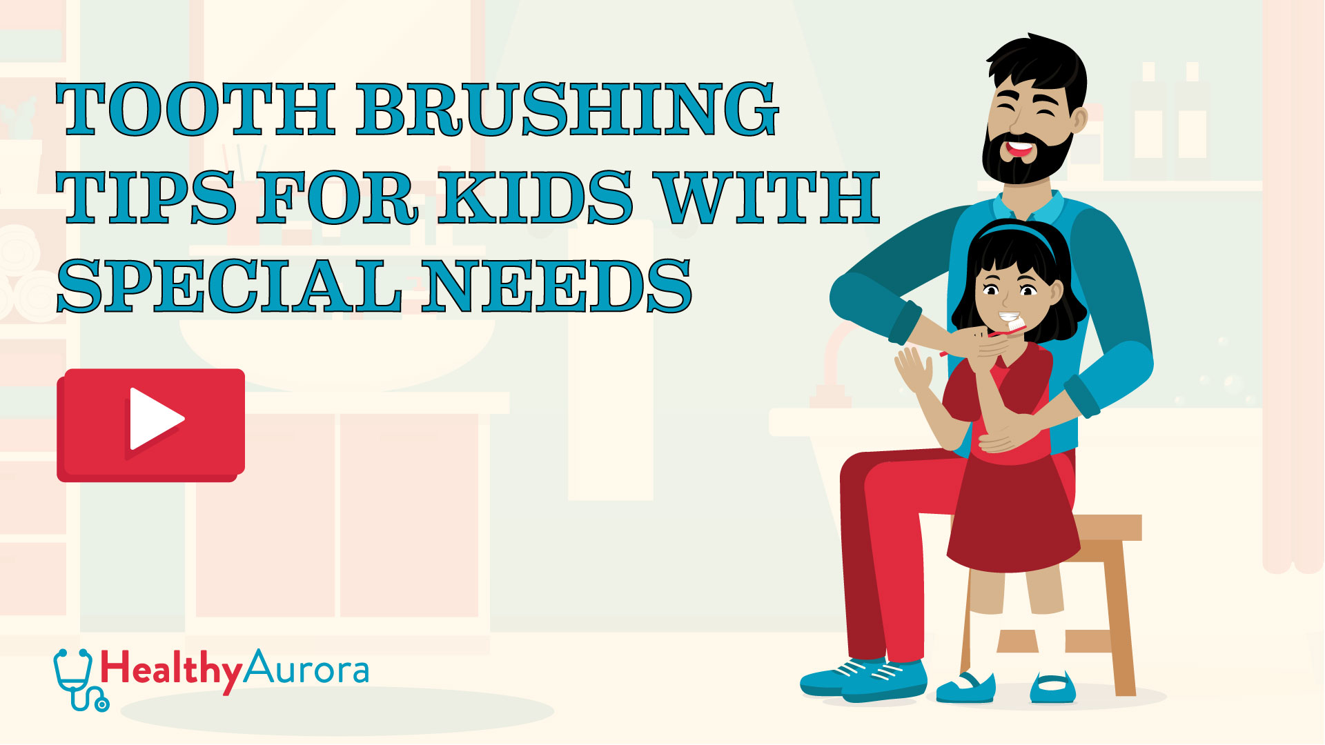 Tooth Brushing Tips for Kids with Special Needs